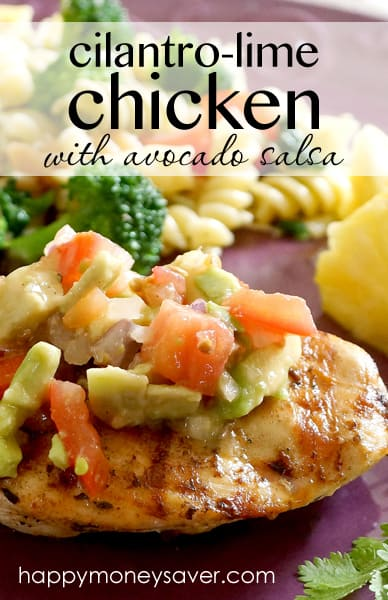 This Cilantro-Lime Chicken with Avocado Salsa recipe is so flavorful and delicious! My family absolutely loves it and I know yours will, too! happymoneysaver.com