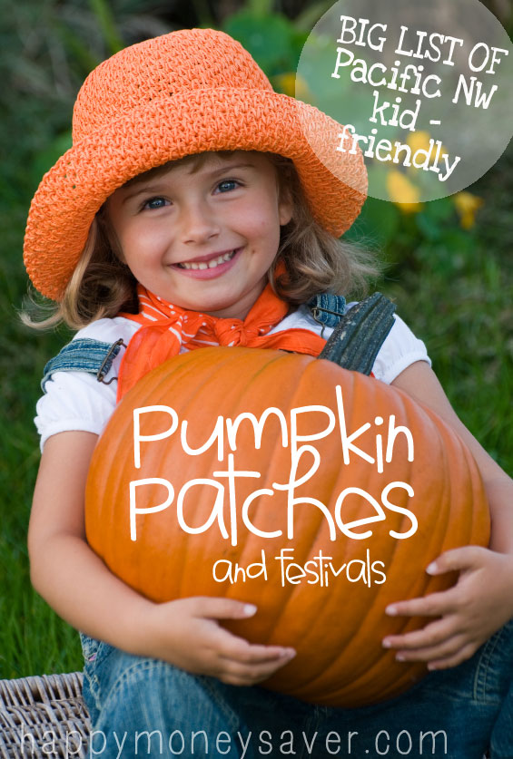 BIG list of all the Pumpkin Patch, U-pick farms and Fall Festivals for the Pacific NW! Can't wait to take my kids to the pumpkin patch.