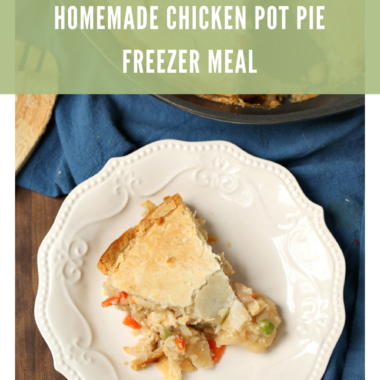 Frugal Food: Homemade Chicken Pot Pie {Freezer Meal}