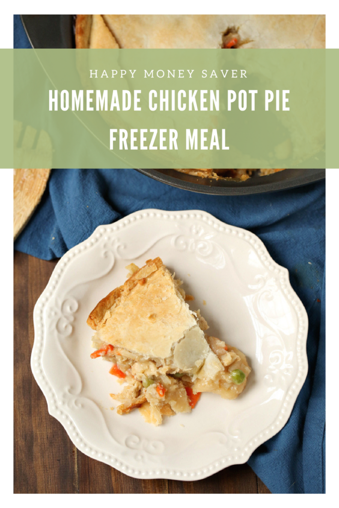 Homemade Chicken Pot Pie Freezer Meal | Happy Money Saver