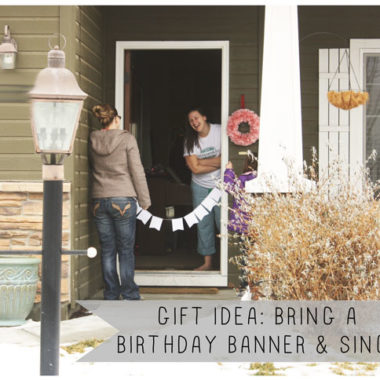 A Birthday Banner & Serenade