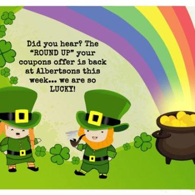 Lucky us! Shamrockin' Albertsons Round Up Unadvertised Deals 3/13 – 3/19