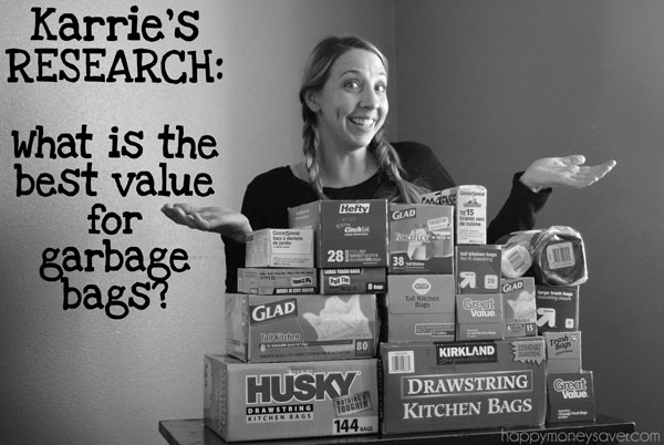 Karrie's Research: What is the Best Value for Garbage Bags