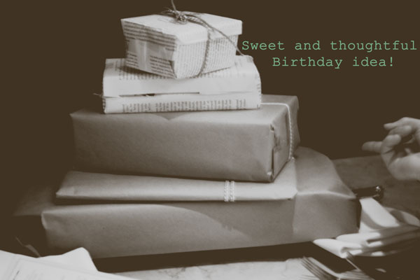 Cute birthday gift idea! Great way to make someone feel loved and special!