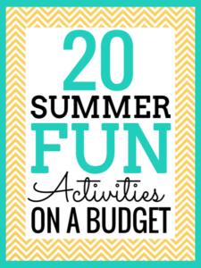 20 Summer Fun Activities for your kids on a budget