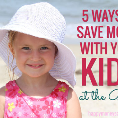 Great ideas for saving money with kids at the beach