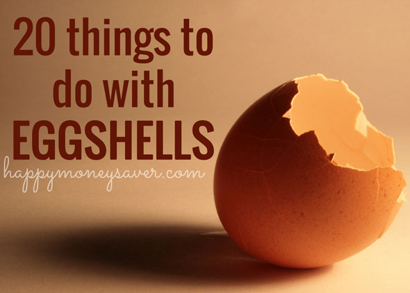 20 Things to do with Eggshells - some I didn't know!