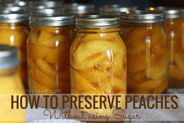 How to Preserve Peaches without using Sugar - #real food recipe