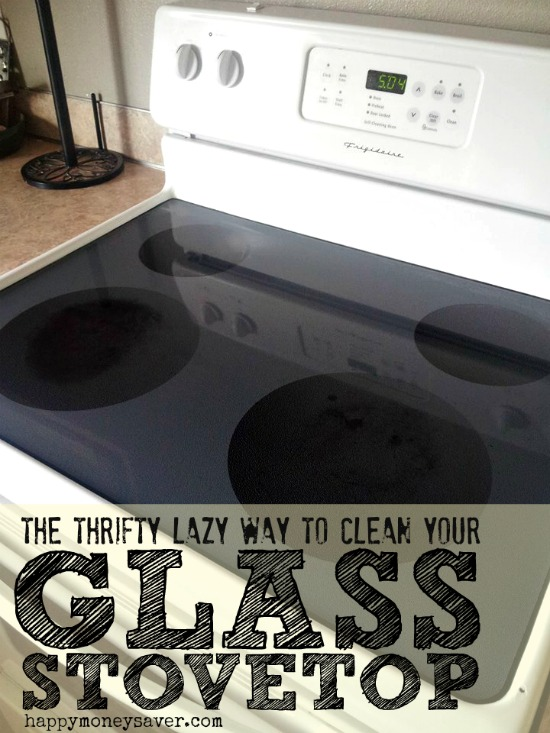 The Thrifty Lazy Way To Clean Your Glass Stovetop Happy