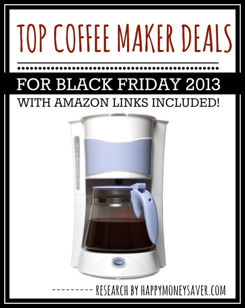Top Coffee Maker Deals For Black Friday 2014