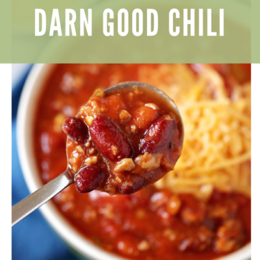 Darn Good Chili Recipe