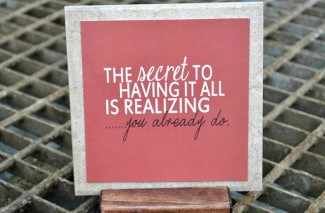 """The Secret To Having It All"" Free Printable Quote"