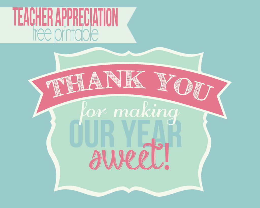 Teacher appreciation gift-thank you for making our year sweet! (FREE PRINTABLE) #happymoneysaver #happythoughts