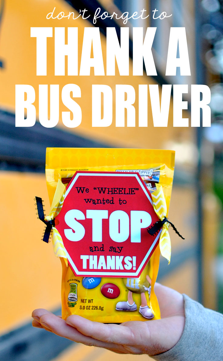 """Stop and say THANKS"" Bus Driver Gift Idea (FREE PRINTABLE)"