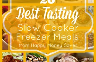 20 Best Tasting Slow Cooker Freezer Meals