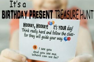 It's a BIRTHDAY PRESENT Treasure Hunt!