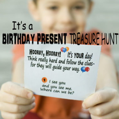 Look no further, you have found the best activity for your child! Use this Birthday Present Treasure Hunt and you won't be disappointed! #happythoughts #birthday #treasurehunts