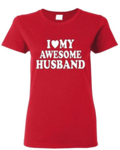 This shirt is such a cute gift idea and even has a little comedy about it! Any proud wife would love to wear this shirt!