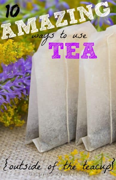 10 Ways To Use Tea Outside of the Teacup - happymoneysaver.com