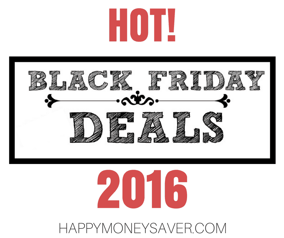 Hot! Black Friday Deals 2016 from Happy Money Saver