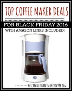 Top Coffee Maker Deals for Black Friday 2016