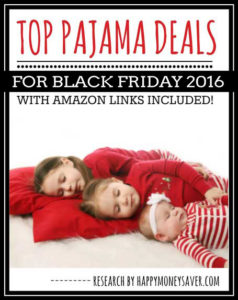 A Round up of ALL the Pajama deals happening on Black Friday 2016 plus Amazon links to each item too! Great way to save money.