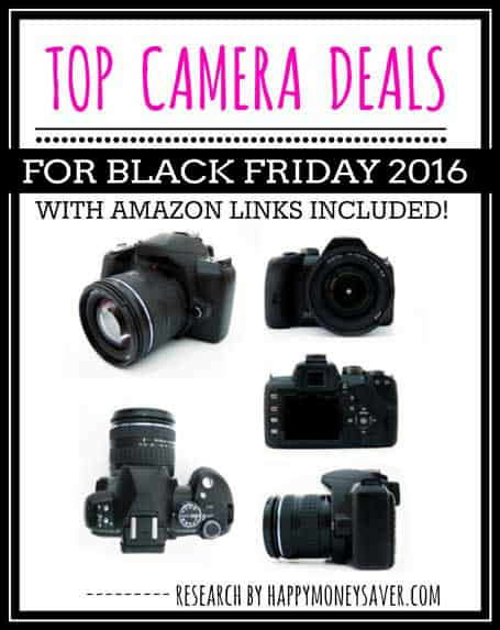 Top CAMERA Deals for Black Friday 2016 - Happy Money Saver
