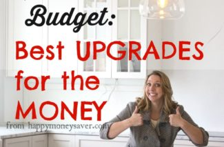 Build a Home on a Budget: Best Upgrades for the Money