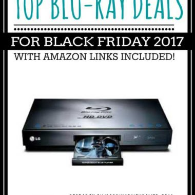 Top Blu-Ray Deals for Black Friday 2017