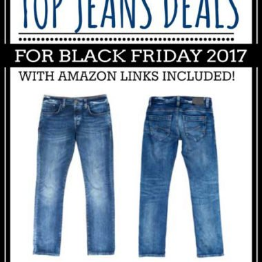 Top Jeans Deals for Black Friday 2017