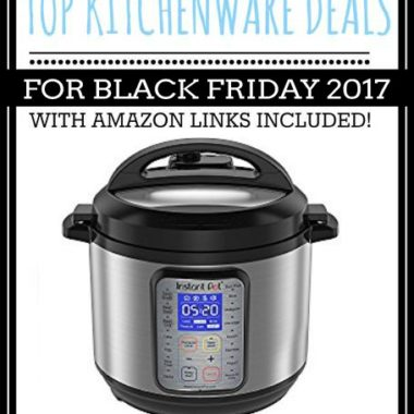 Top Kitchen Deals for Black Friday 2017