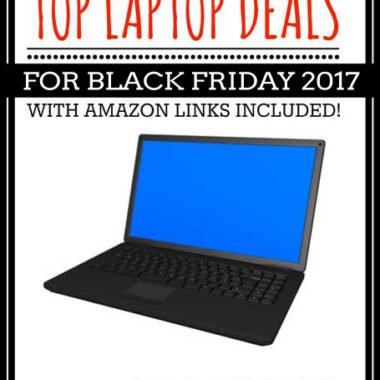 Top Laptop Deals for Black Friday 2017