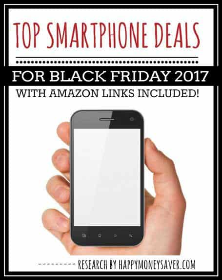 Top IPhone and Android Smartphone Deals Black Friday 2017