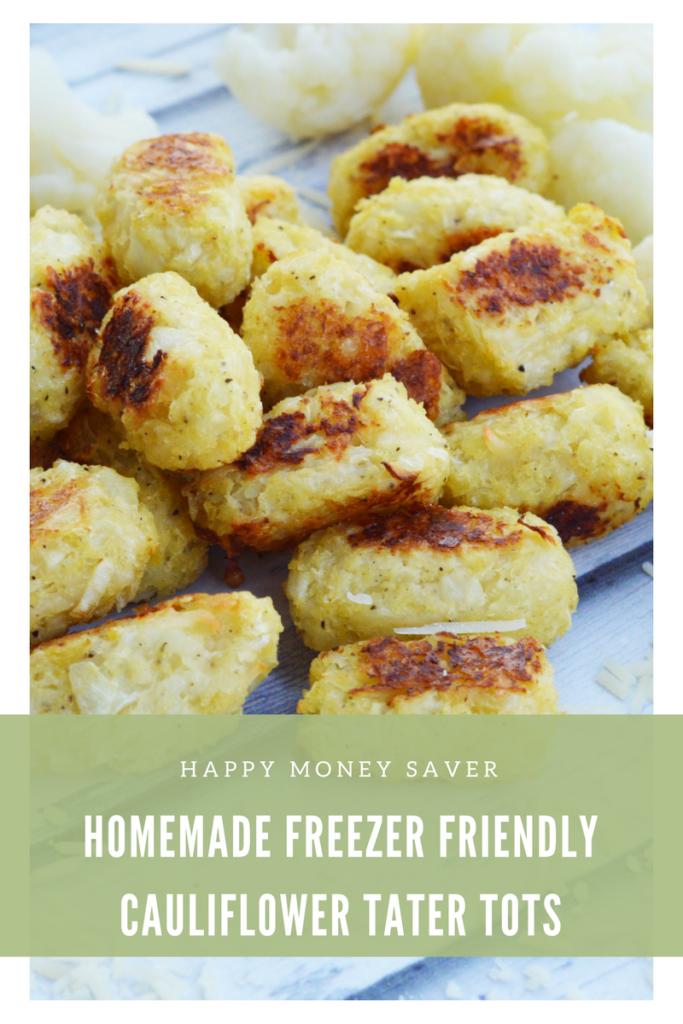 Homemade Freezer Friendly Cauliflower Tater Tots