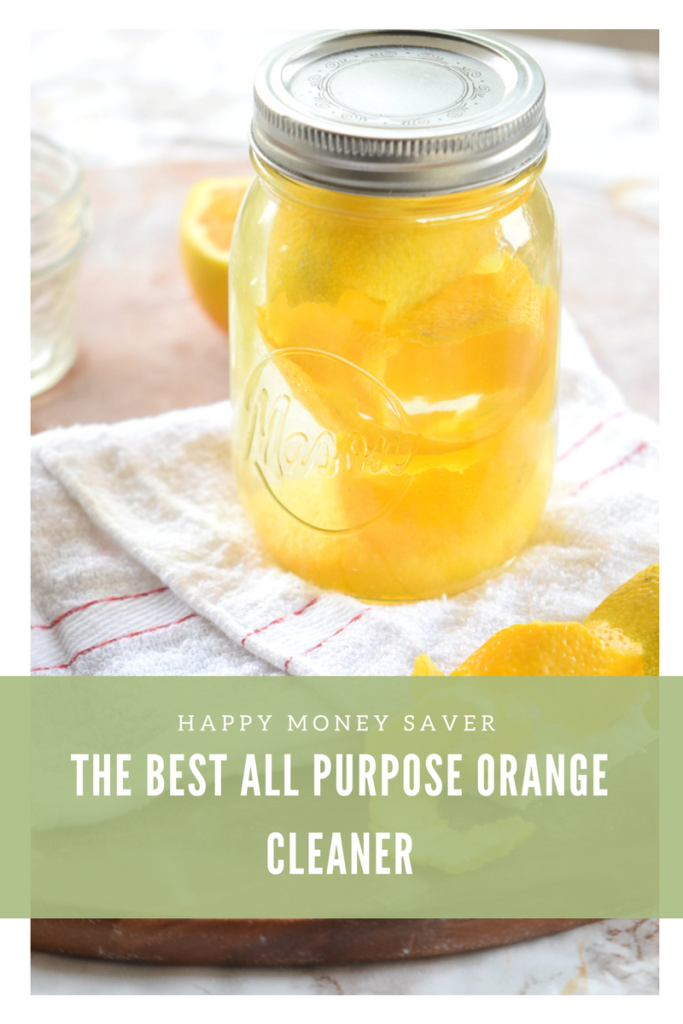 The BEST Homemade All Purpose Orange Cleaner | Happy Money Saver