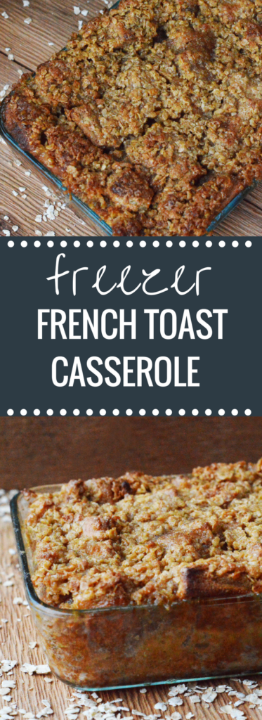 Make Ahead Freezer French Toast Casserole | Happy Money Saver