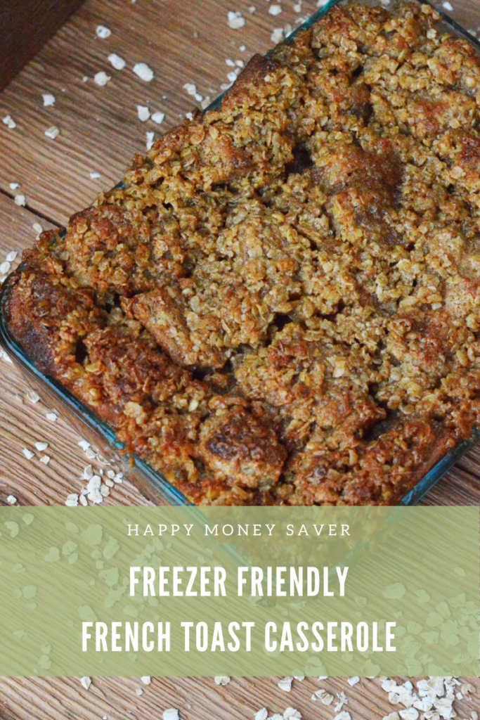Freezer French Toast Casserole | Happy Money Saver