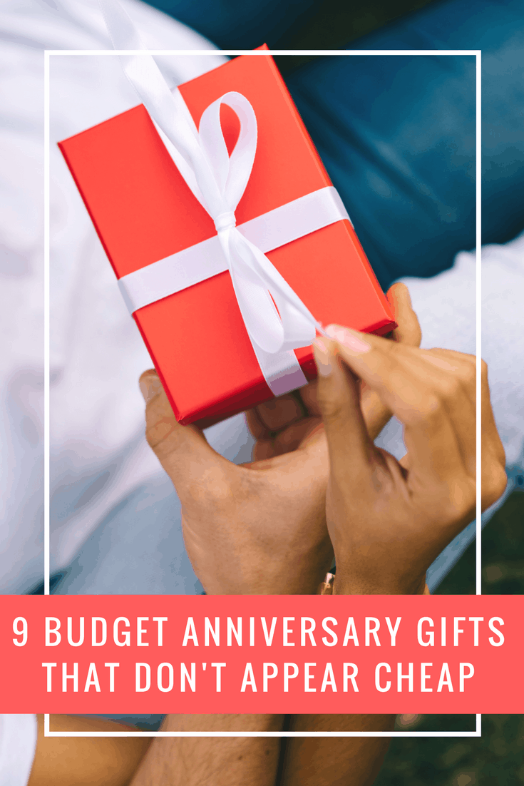 Today We Are Sharing 9 Budget Anniversary Gifts That Don T Ear So You Can Stay On Track With Your And Also Feel Proud Of The Gift Re