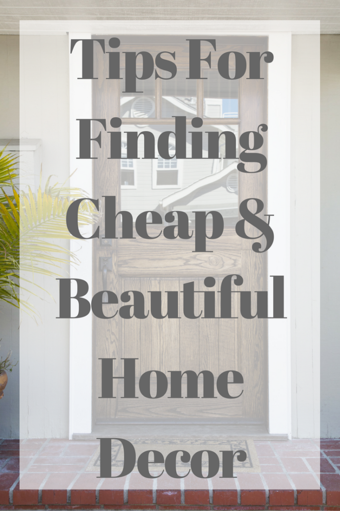 Tips for Finding Cheap and Beautiful Home Decor | Happy Money Saver
