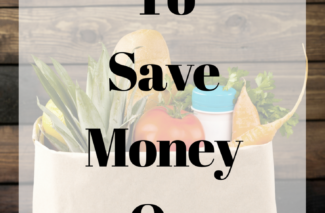 Thrifty Tip: How to Save Money on Groceries | Happy Money Saver