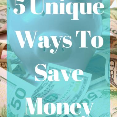 5 Unique Ways to Save Money