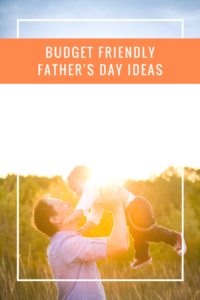 Spoil the dad in your life this Father's Day without going overboard and blowing your budget! These creative budget friendly ideas are so helpful!