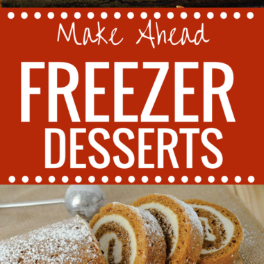 Make Ahead Freezer Dessert Ideas - freezer meals are the best! happymoneysaver.com