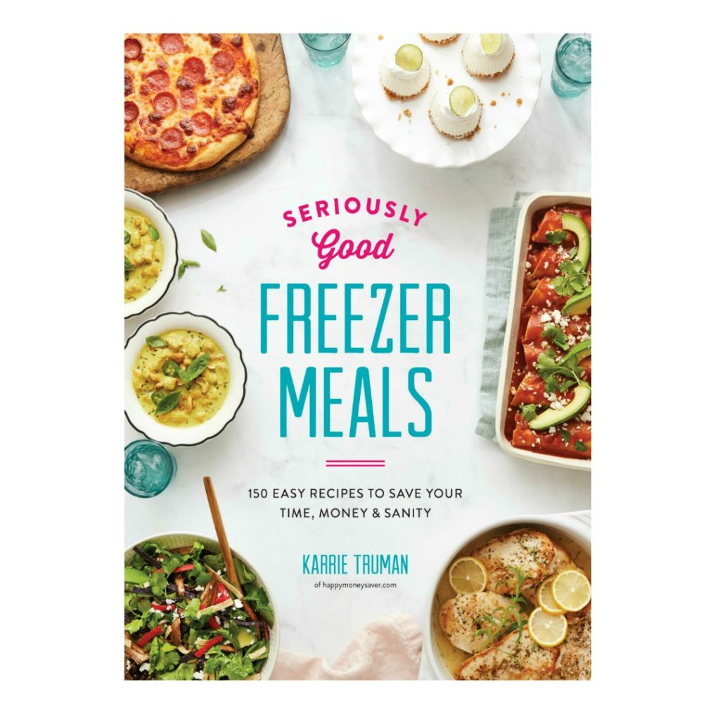 Seriously Good Freezer Meals Cookbook Cover from Happymoneysaver.com