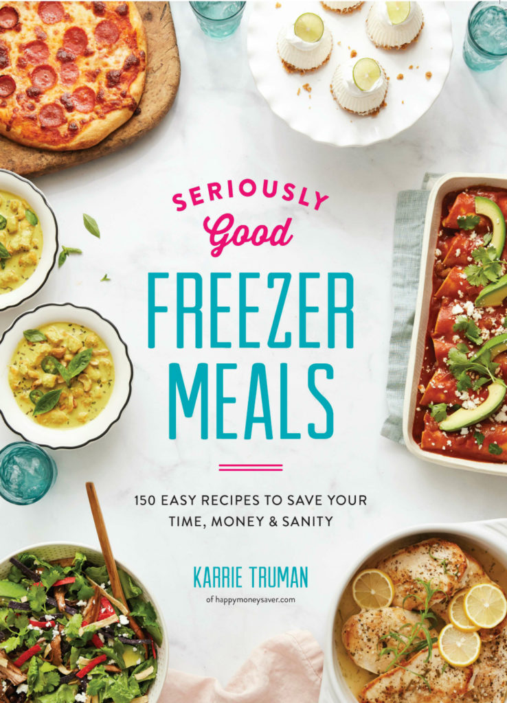 cover of cookbook seriously good freezer meals with several food items round the edges