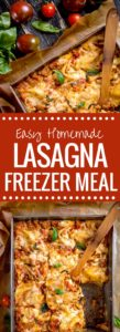 Easy Homemade Lasagna Freezer Meal - the best most comforting lasagna recipe even picky eaters will love.