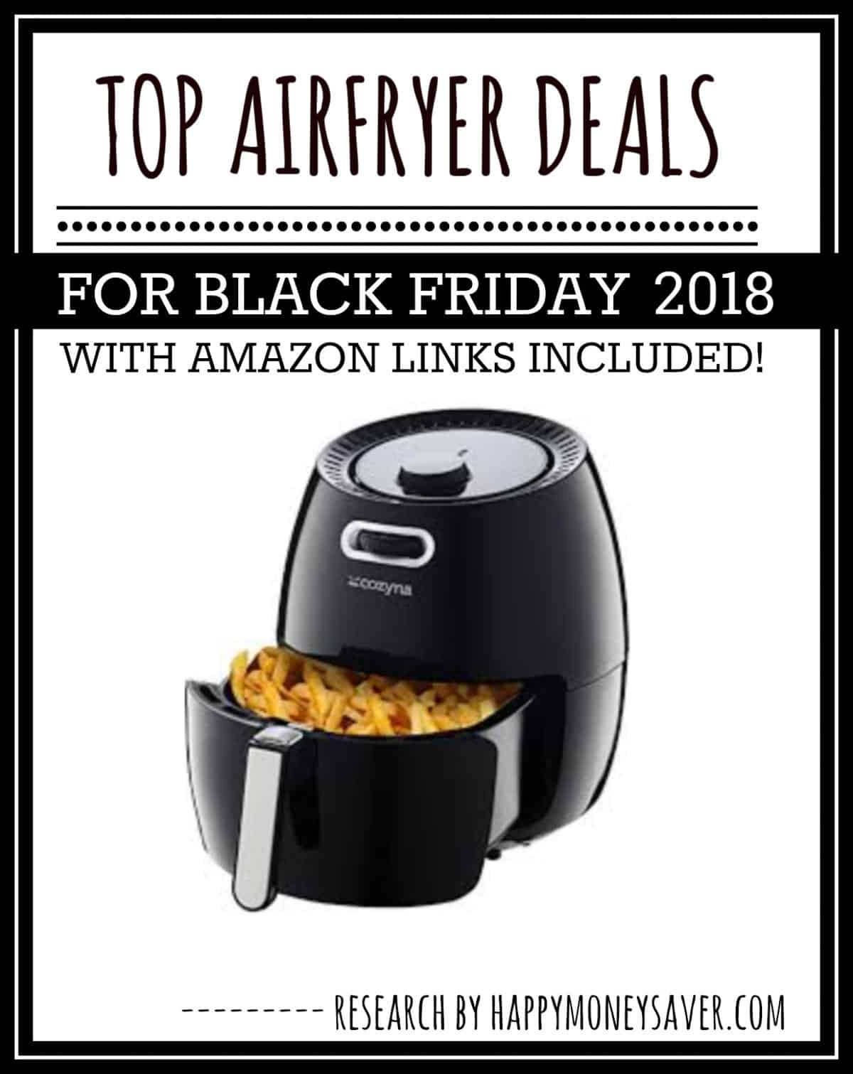 HUGE roundup of all the airfryer deals for Black Friday 2018