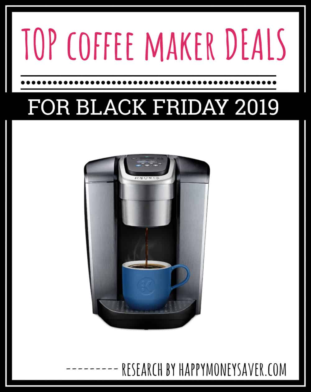 Top Coffee Maker Black Friday Deals 2019