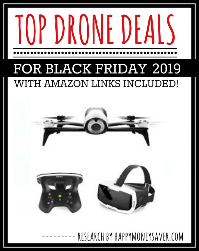 Image with words TOP Drone Deals for Black Friday 2019 with amazon links included. Also pictured two white drones.
