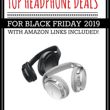 HUGE roundup of all the headphone deals for Black Friday 2018! Bluetooth headphones, beats dr dre headphones and more.